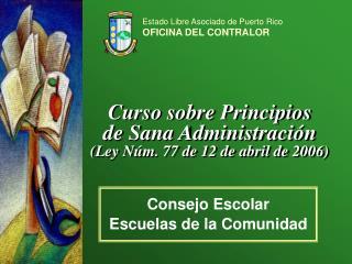 Estado Libre Asociado de Puerto Rico OFICINA DEL CONTRALOR