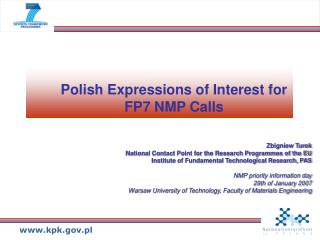 Polish Expressions of Interest for FP7 NMP Calls