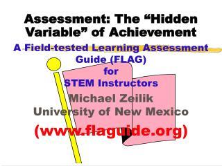 "Assessment: The ""Hidden Variable"" of Achievement"
