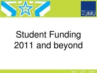 Student Funding 2011 and beyond