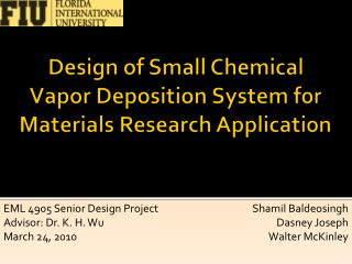 Design of Small Chemical Vapor Deposition System for Materials Research Application