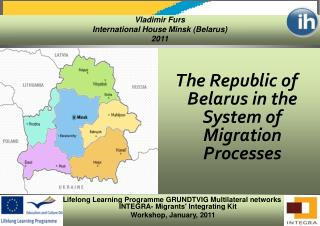 Lifelong Learning Programme GRUNDTVIG Multilateral networks  INTEGRA-  Migrants' Integrating Kit