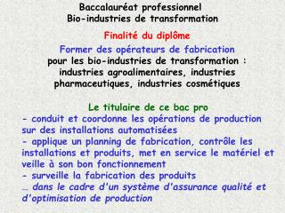Baccalauréat professionnel  Bio-industries de transformation