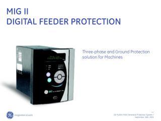 MIG II  DIGITAL FEEDER PROTECTION