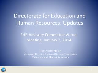 Directorate for Education and Human Resources: Updates