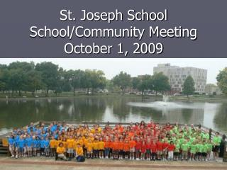 St. Joseph School School/Community Meeting October 1, 2009