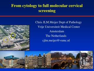 From cytology to  full  molecular cervical  screening