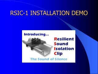 RSIC-1 INSTALLATION DEMO