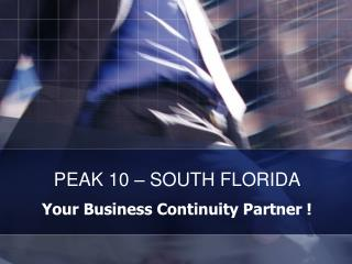PEAK 10 – SOUTH FLORIDA