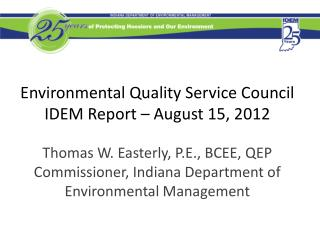 Environmental Quality Service Council IDEM Report – August 15, 2012