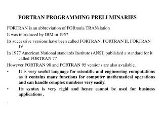 FORTRAN PROGRAMMING PRELI MINARIES