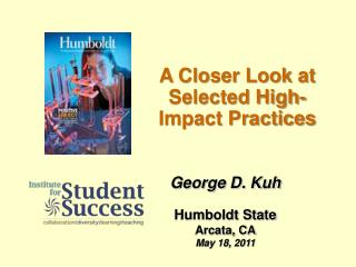 A Closer Look at Selected High-Impact Practices