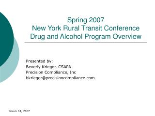 Spring 2007 New York Rural Transit Conference  Drug and Alcohol Program Overview
