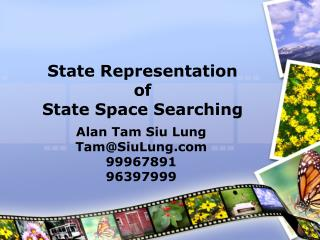 State Representation of State Space Searching
