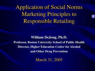 Application of Social Norms Marketing Principles to Responsible Retailing
