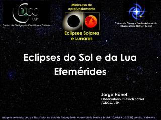 Eclipses do Sol e da Lua  Efemérides
