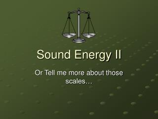 Sound Energy II