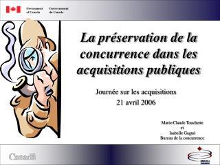 La  pr�servation de la concurrence dans les acquisitions publiques