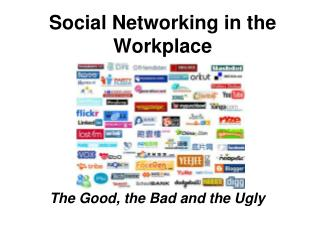 Social Networking in the Workplace