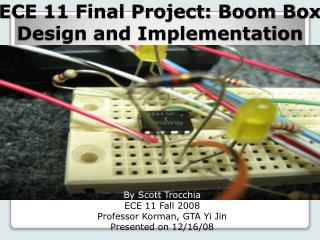 ECE 11 Final Project: Boom Box Design and Implementation