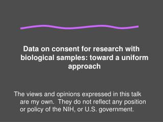 Data on consent for research with biological samples: toward a uniform approach