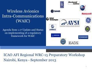 ICAO AFI Regional WRC-15 Preparatory Workshop   Nairobi, Kenya - September 2013