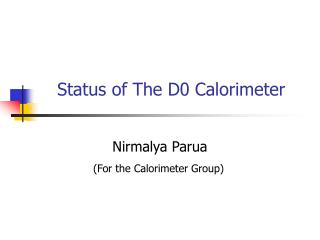 Status of The D0 Calorimeter
