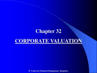 Chapter 32 CORPORATE VALUATION