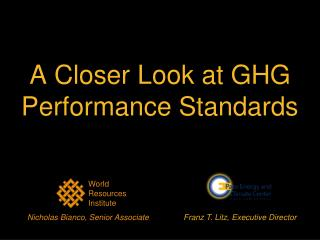 A Closer Look at GHG Performance Standards