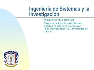 Ingeniería de Sistemas y la Investigación