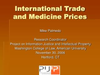 International Trade and Medicine Prices
