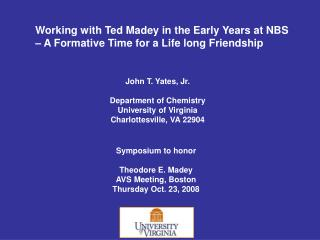 Working with Ted Madey in the Early Years at NBS – A Formative Time for a Life long Friendship