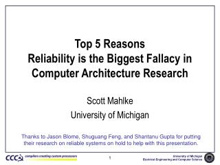 Top 5 Reasons Reliability is the Biggest Fallacy in Computer Architecture Research