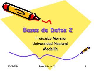 Bases de Datos 2