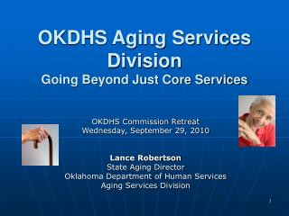OKDHS Aging Services Division Going Beyond Just Core Services