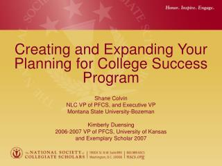 Creating and Expanding Your Planning for College Success Program Shane Colvin