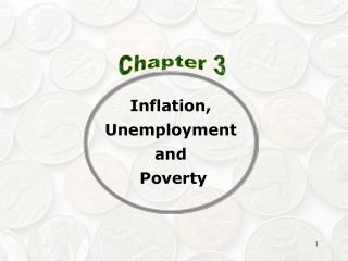 Inflation,  Unemployment  and  Poverty