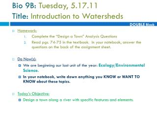 Bio 9B:  Tuesday, 5.17.11  Title:  Introduction to Watersheds