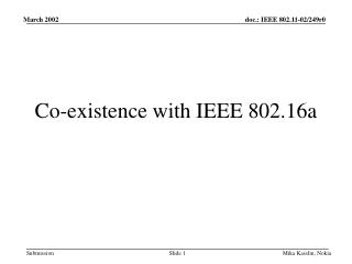 Co-existence with IEEE 802.16a