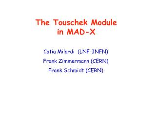 The Touschek Module in MAD-X