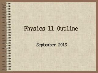 Physics 11 Outline