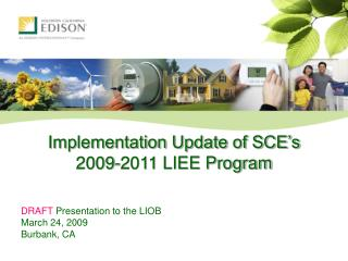 Implementation Update of SCE's 2009-2011 LIEE Program
