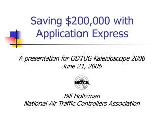 Saving $200,000 with Application Express
