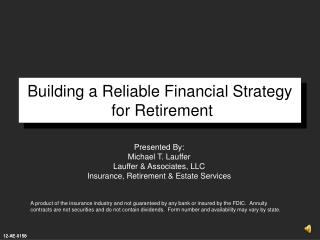 Building a Reliable Financial Strategy  for Retirement