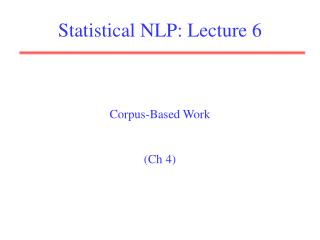 Statistical NLP: Lecture 6