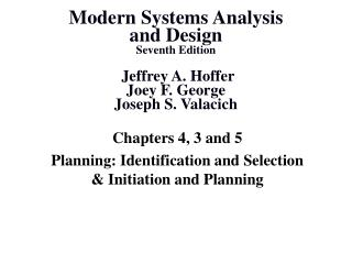 Chapters 4, 3 and 5 Planning: Identification and Selection & Initiation and Planning