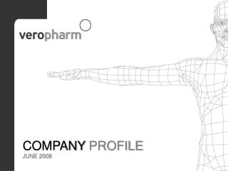 COMPANY PROFILE JUNE 200 8