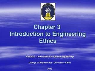 Chapter 3  Introduction to Engineering Ethics