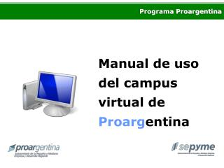 Manual de uso del campus virtual de  Proarg entina