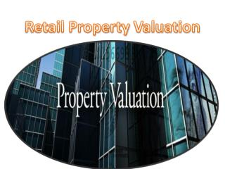 Retail Property Valuation